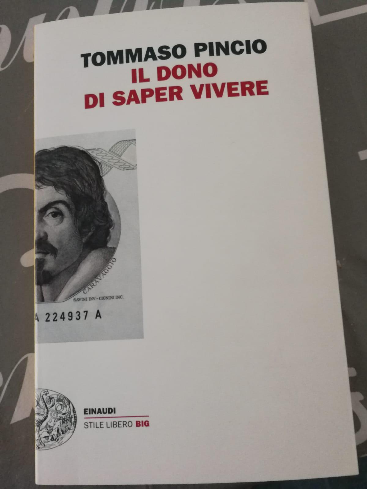 """Letti per voi: """"Il dono di saper vivere"""" di Tommaso Pincio (di Claudia Squitieri)"""