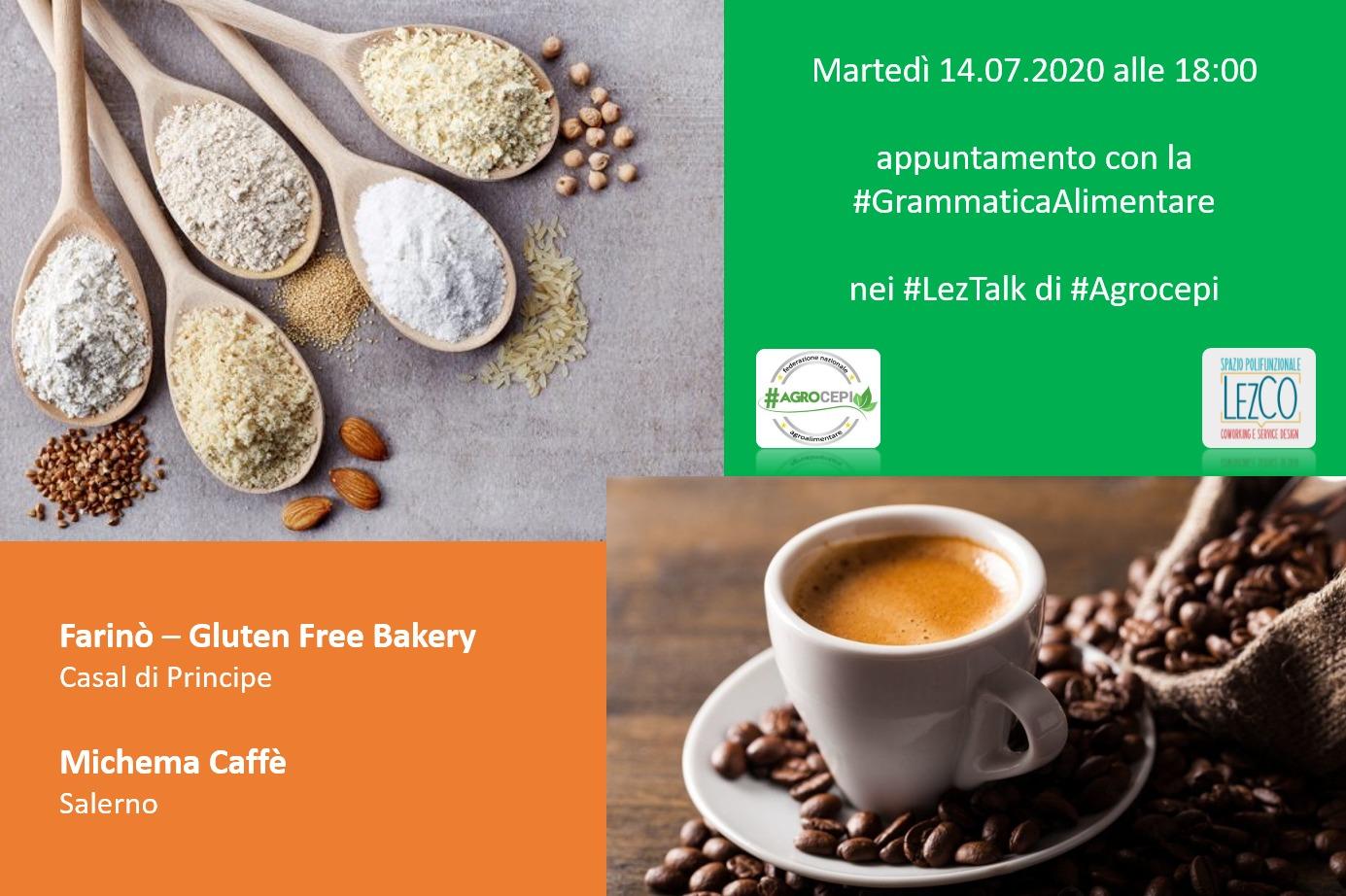 Grammatica alimentare Agrocepi: spazio a Farinò e Michema Caffè