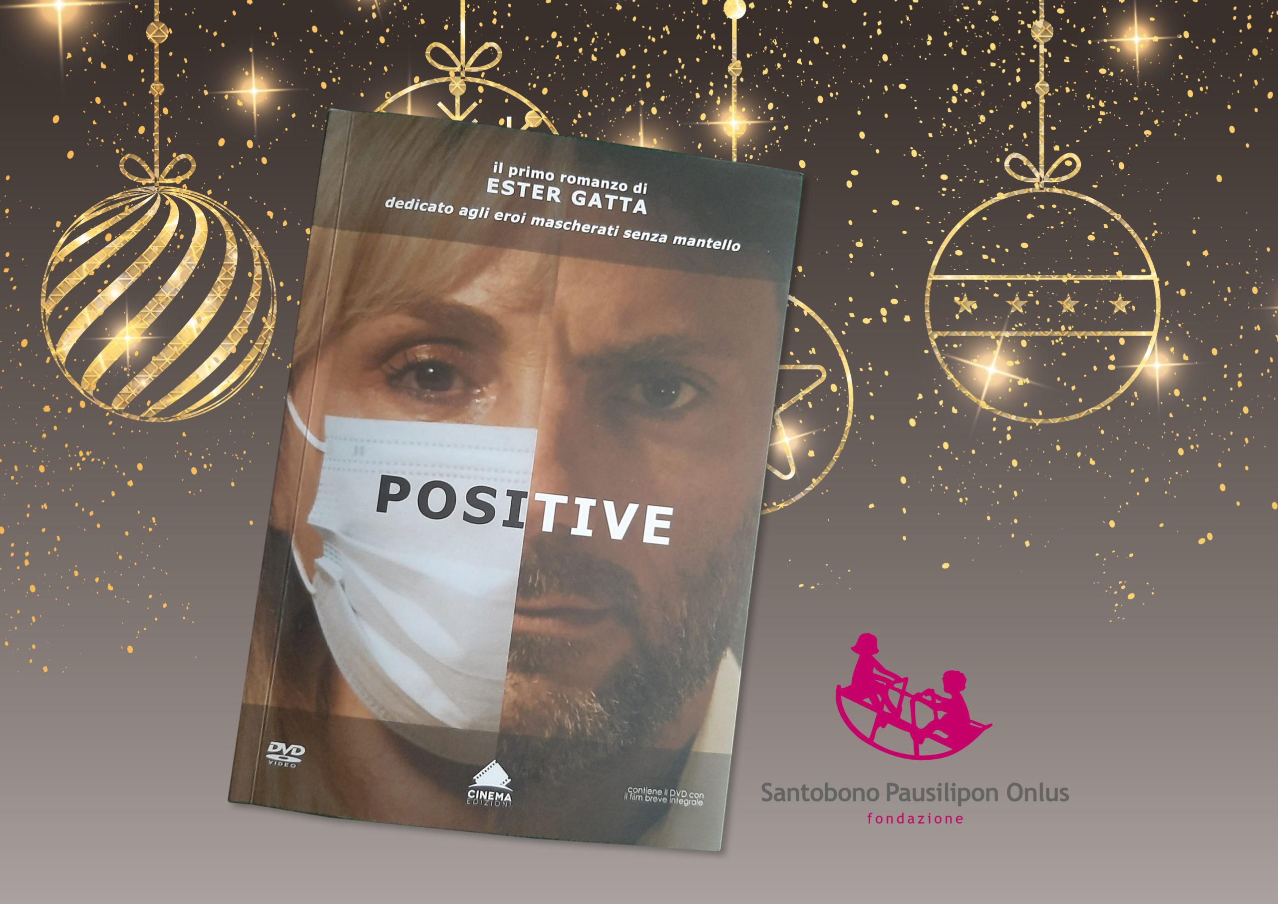 """Il film breve """"Positive"""" diventa un libro"""