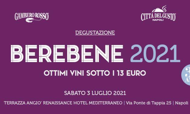 """Ritorna a Napoli """"BEREBENE 2021"""" by Gambero Rosso"""