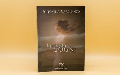 ntervista ad Antonella Capobianco, tra sogni, speranze e futuro di una generazione attraverso la lente del suo libro.